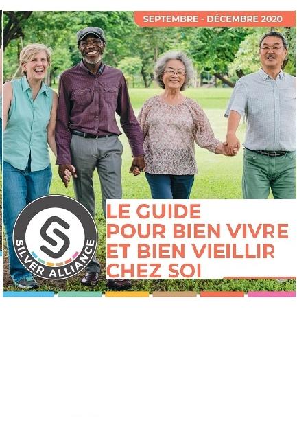 Bien vivre et bien vieillir chez soi, c'est plus facile avec le guide gratuit de Silver Alliance !